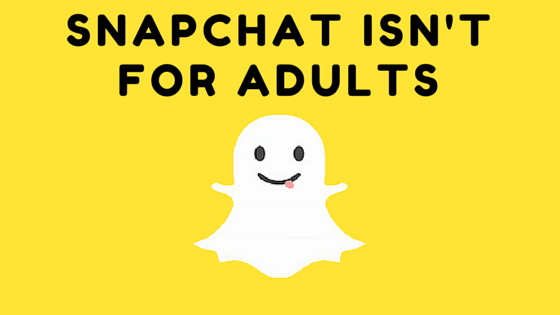 snapchat-isnt-for-adults